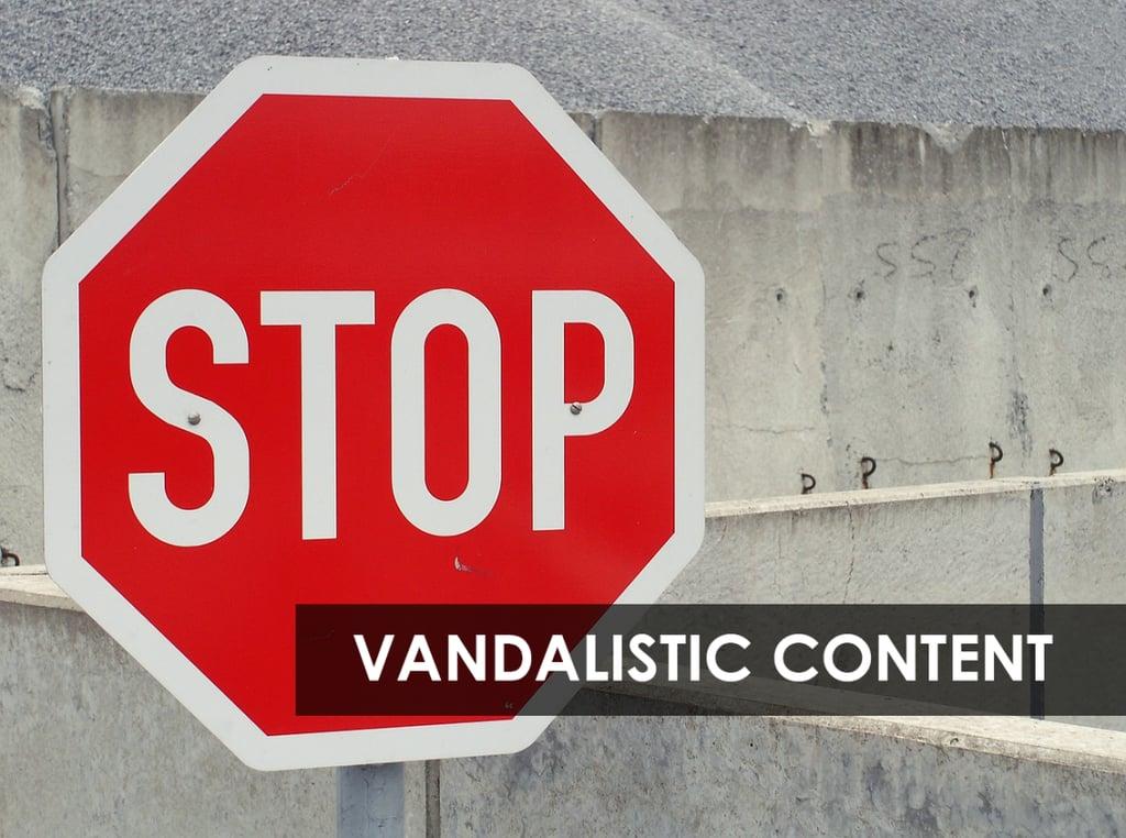 stop-vandalistic-content-1170x871.png
