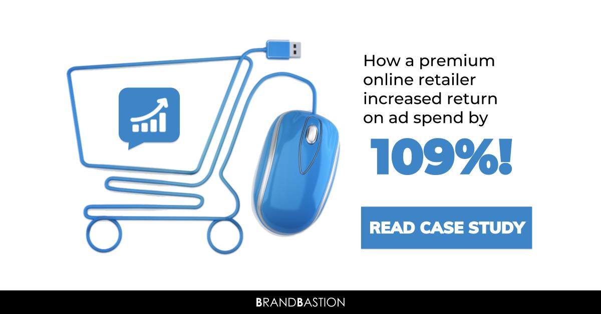 How an online retailer increased return on ad spend by 109%