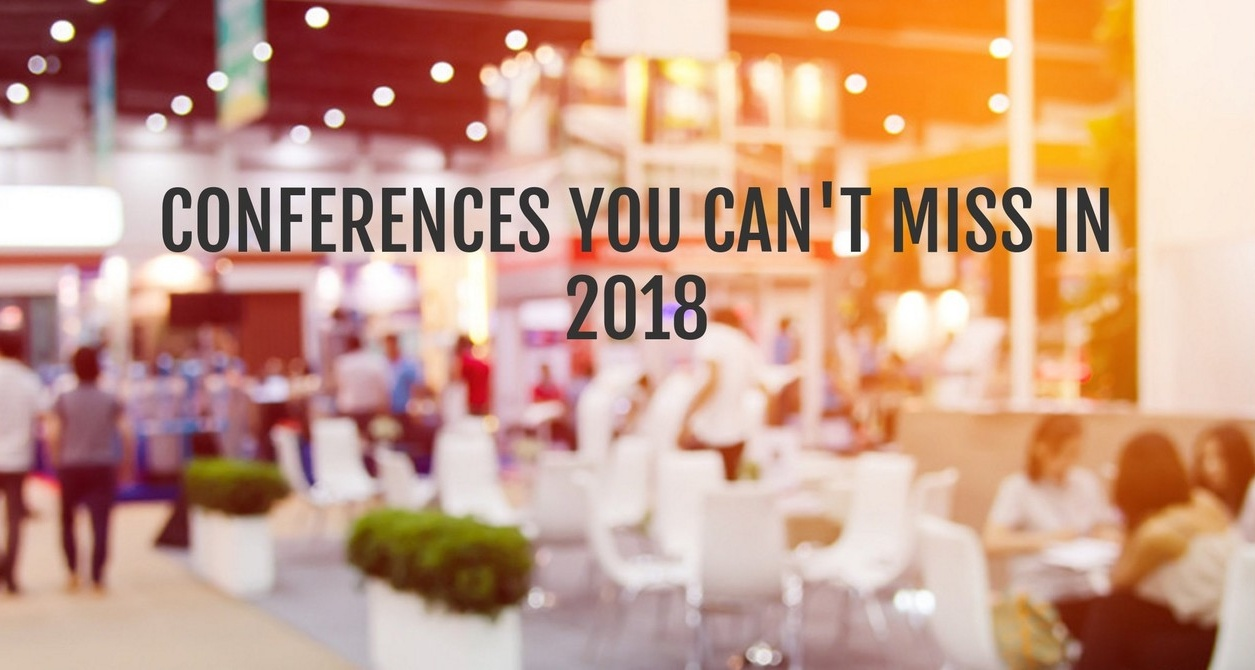 Top 11 marketing conferences to attend in 2018